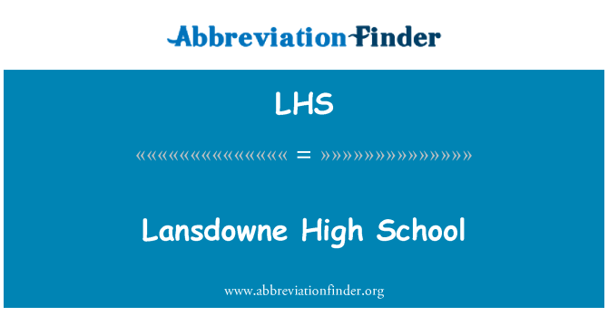 LHS: Lansdowne High School