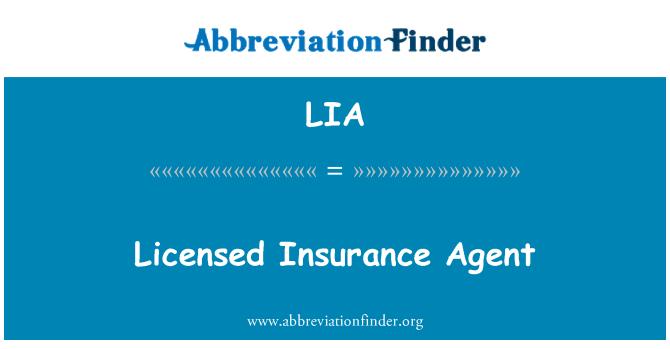 LIA: Licensed Insurance Agent
