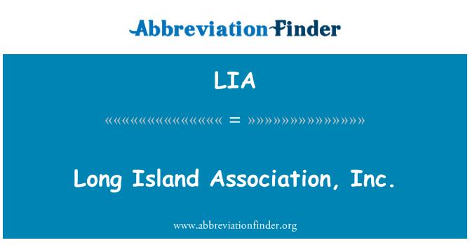 LIA: Long Island Association, Inc.