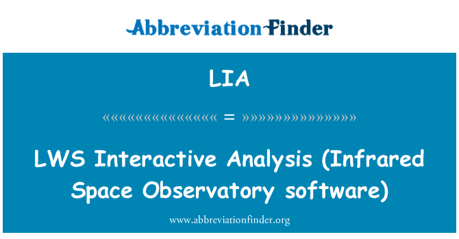 LIA: LWS   Interactive Analysis (Infrared Space Observatory software)