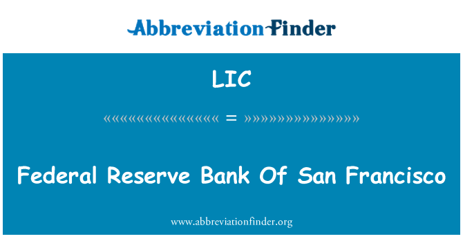 LIC: Persekutuan Reserve Bank Of San Francisco