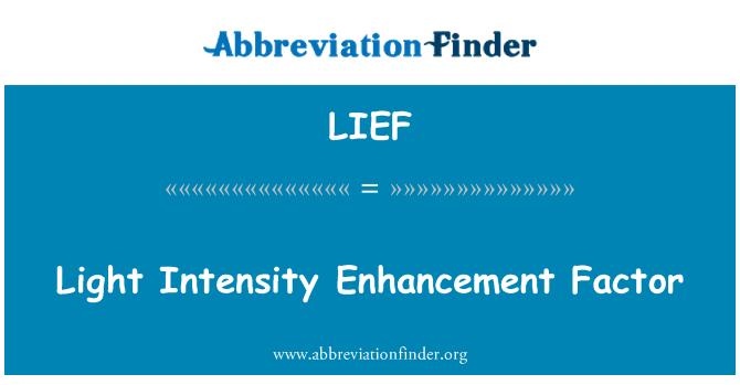 LIEF: Factor de intensificación de la intensidad de la luz