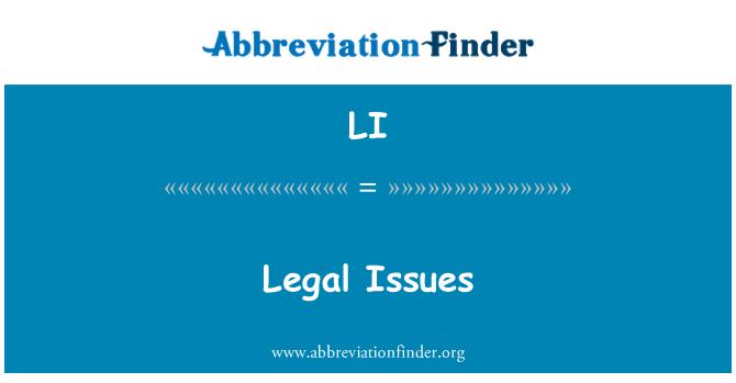 LI: Legal Issues