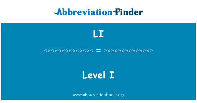 LI: Level I