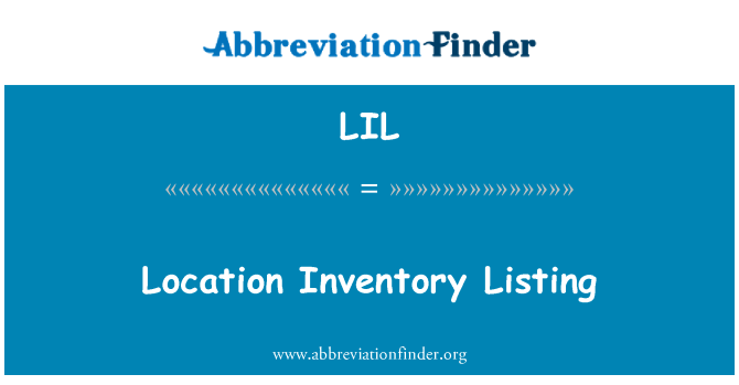 LIL: Location Inventory Listing