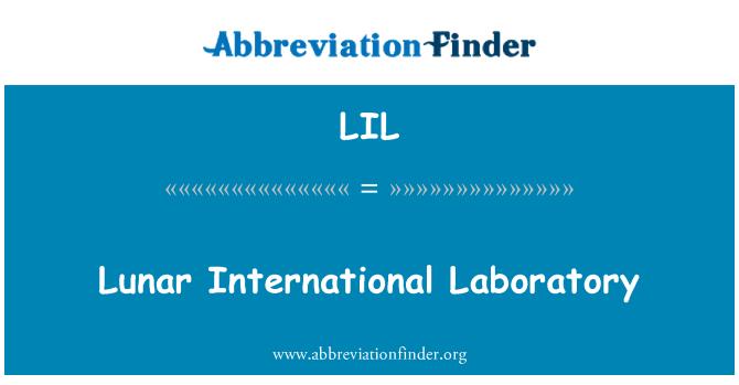 LIL: Lunar International Laboratory