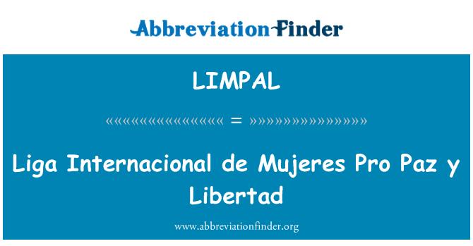 LIMPAL: Liga Internacional de Mujeres Pro Paz y Libertad