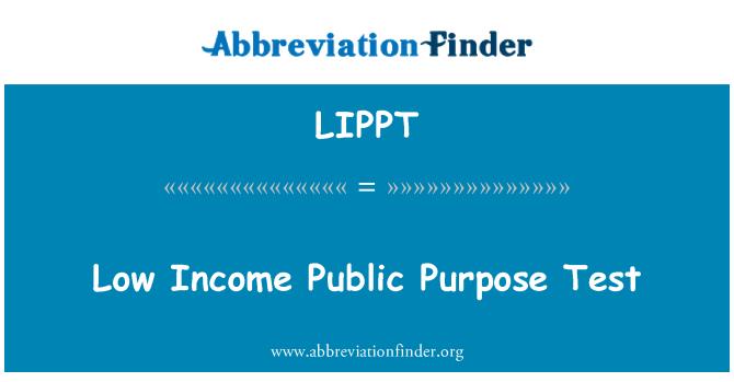 LIPPT: Low Income Public Purpose Test