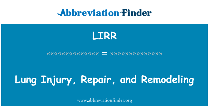 LIRR: Lung Injury, Repair, and Remodeling