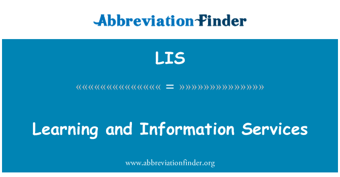 LIS: Learning and Information Services