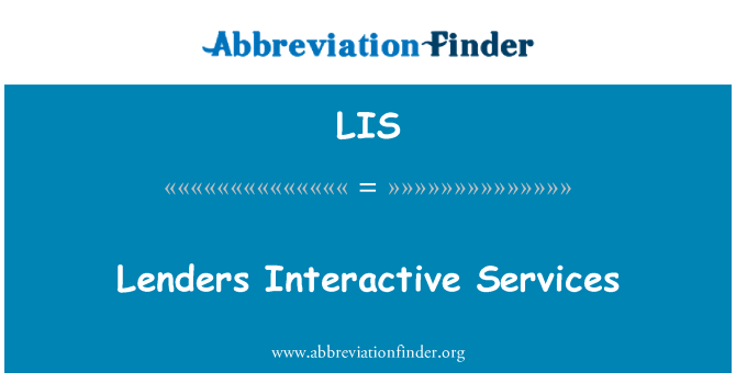 LIS: Lenders Interactive Services