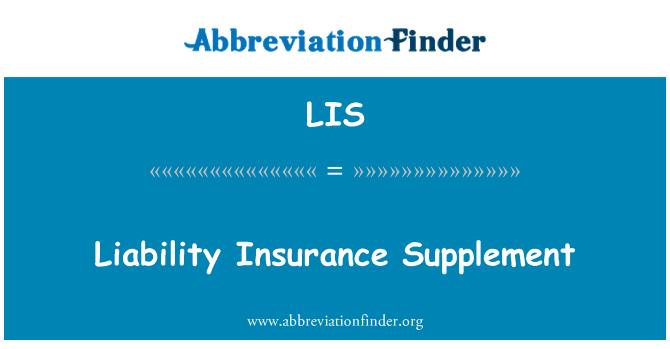 LIS: Liability Insurance Supplement