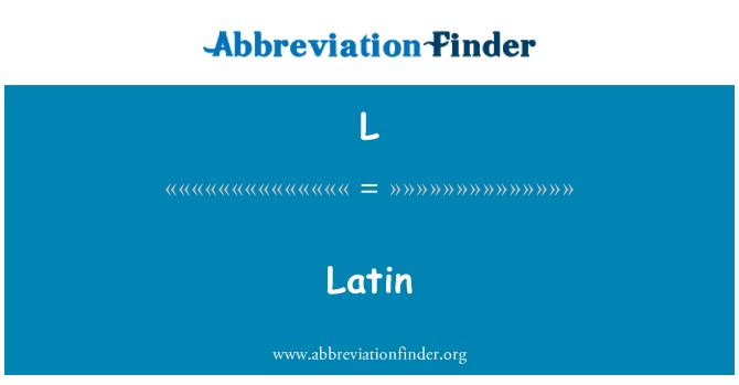 L: Latina