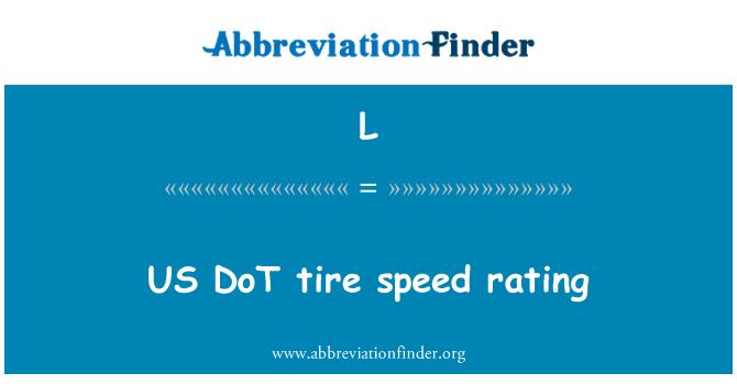 L: Grado de velocidad de neumáticos de Estados Unidos DoT