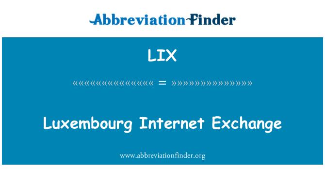 LIX: Luxembourg Internet Exchange