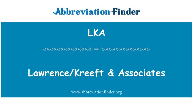 LKA: Lawrence/Kreeft & Associates