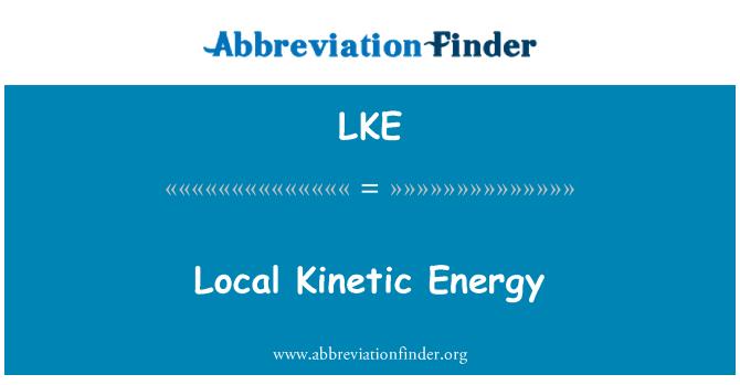 LKE: Local Kinetic Energy