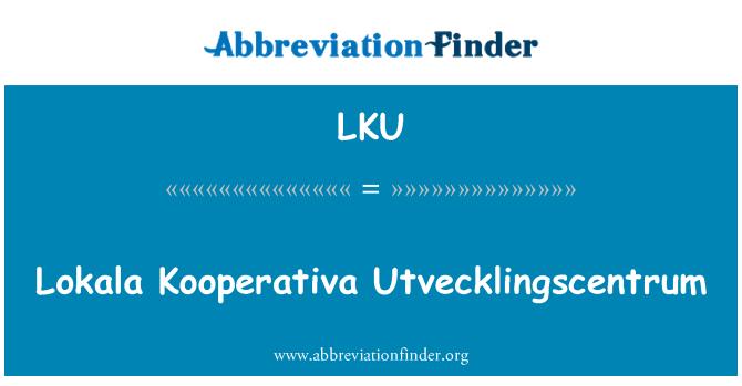 LKU: Lokala Kooperativa Utvecklingscentrum