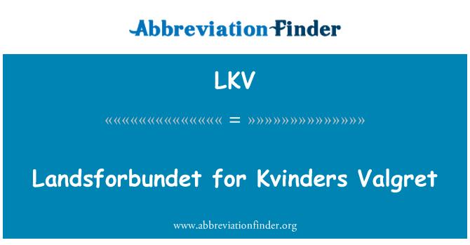 LKV: Landsforbundet for Kvinders Valgret
