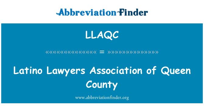 LLAQC: Latino Lawyers Association of Queen County