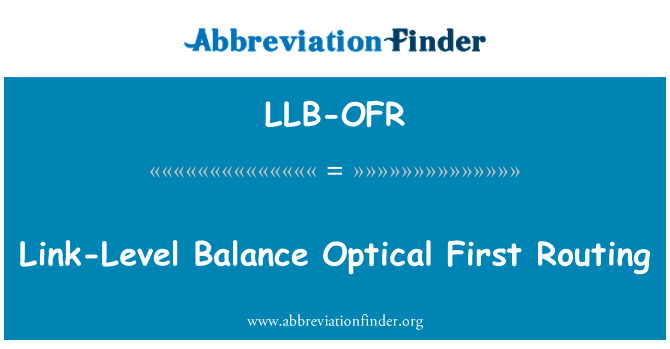 LLB-OFR: Link-Level Balance Optical First Routing