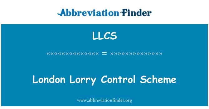 LLCS: London Lorry Control Scheme