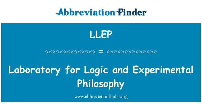 LLEP: Laboratory for Logic and Experimental Philosophy