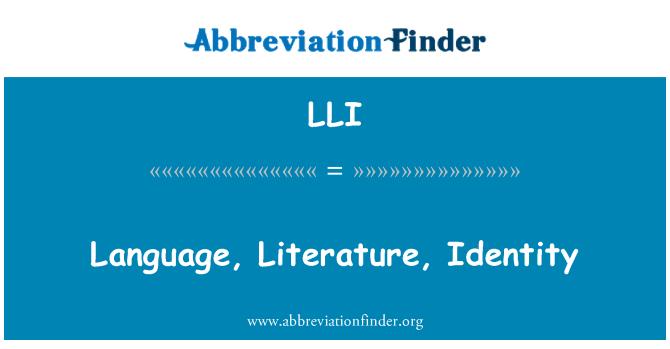 LLI: Language, Literature, Identity