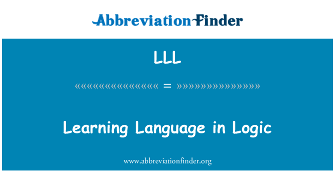 LLL: Learning Language in Logic