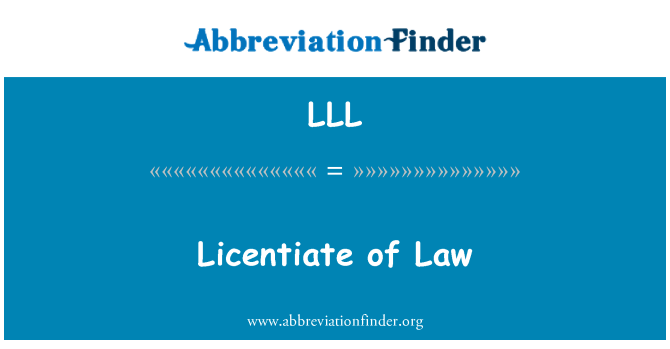 LLL: Licentiate of Law