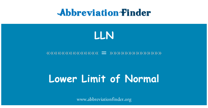 LLN: Lower Limit of Normal