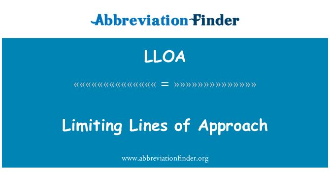 LLOA: Limiting Lines of Approach