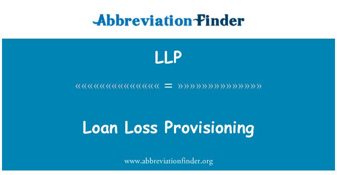 LLP: Loan Loss Provisioning
