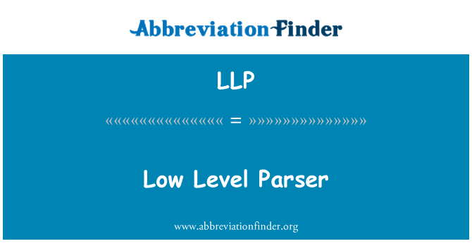 LLP: Low Level Parser