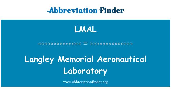 LMAL: Langley Memorial Aeronautical Laboratory
