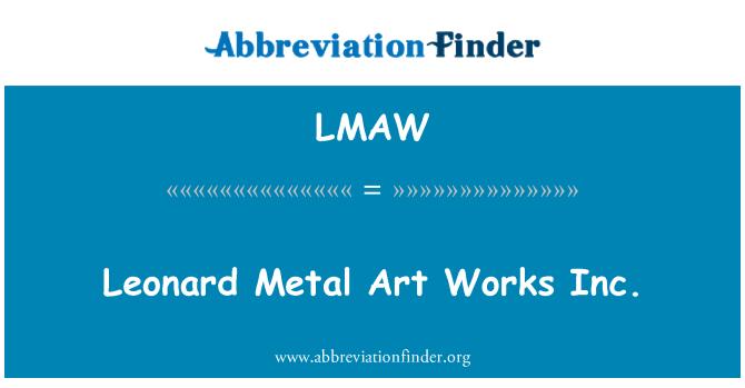 LMAW: Leonard Metal Art Works Inc.