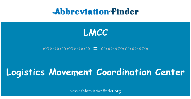 LMCC: Logistics Movement Coordination Center