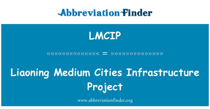 LMCIP: Liaoning Medium Cities Infrastructure Project
