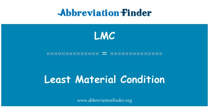 LMC: Least Material Condition