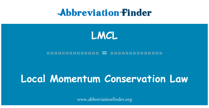 LMCL: Local Momentum Conservation Law