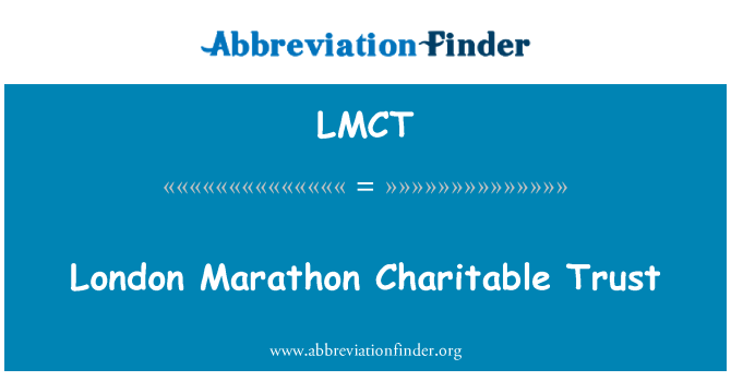 LMCT: London Marathon Charitable Trust