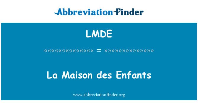 LMDE: La Maison des Enfants