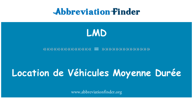 LMD: Location de Véhicules Moyenne Durée