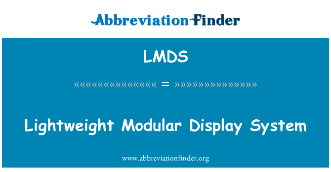 LMDS: Sistema de visualización Modular ligero
