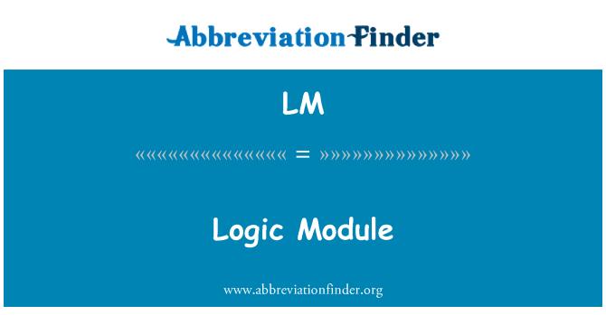 LM: Logic Module