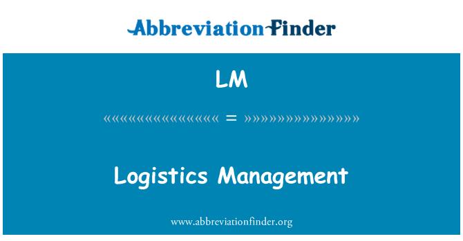 LM: Logistics Management