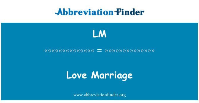 LM: Love Marriage