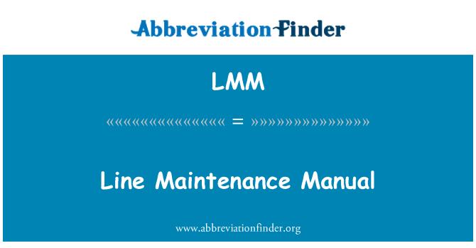 LMM: Line Maintenance Manual