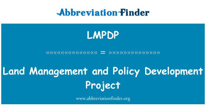 LMPDP: Land Management and Policy Development Project