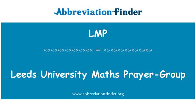 LMP: Leeds University Maths Prayer-Group